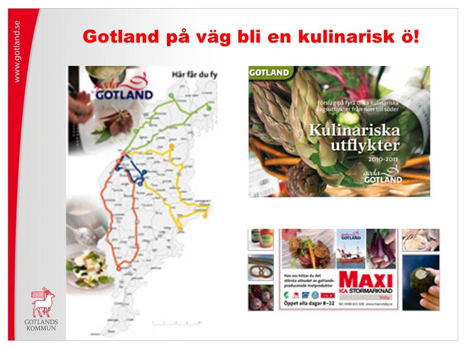 Gotland på väg bli en kulinarisk ö!