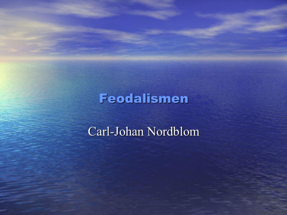 Feodalismen Carl-Johan Nordblom