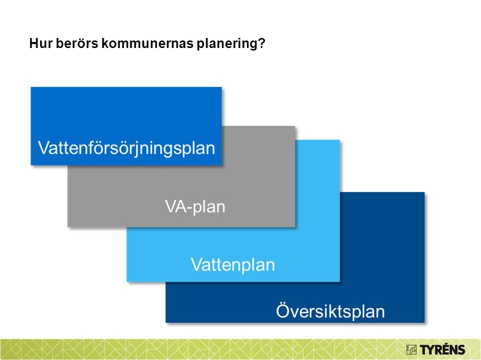 Hur berörs kommunernas planering?