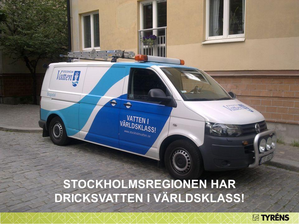 STOCKHOLMSREGIONEN HAR DRICKSVATTEN I VÄRLDSKLASS!