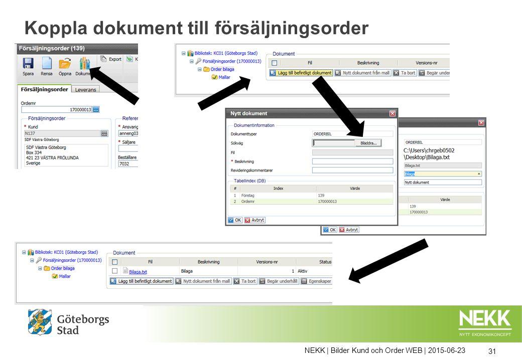 Koppla dokument till försäljningsorder NEKK | Bilder Kund och Order WEB | 2015-06-23 31