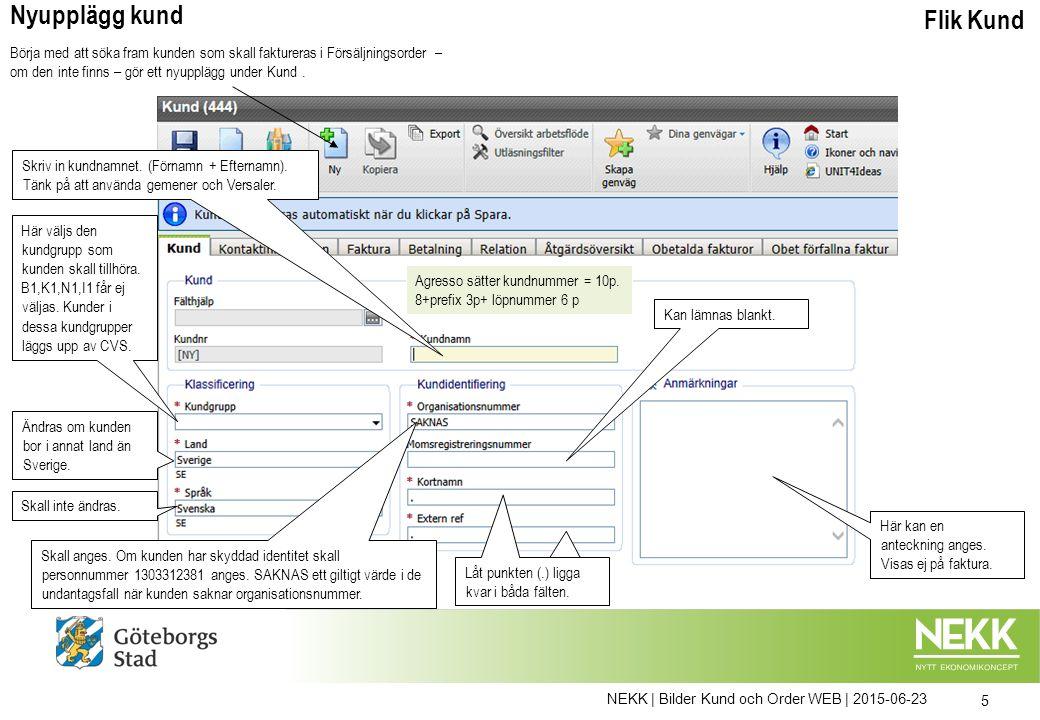 NEKK | Bilder Kund och Order WEB | 2015-06-23 16 Flik ÅtgärdsöversiktSök/Ändra kund Genom att klicka på Anteckning öppnas ett nytt fönster där anteckningen kan skrivas.