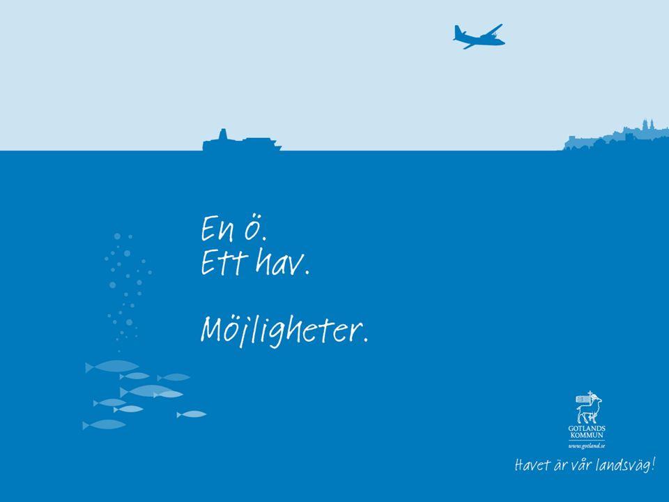 En ö - Ett hav - Möjligheter Utveckling – vision 2025: fler människor, tillväxt, mötesplatsen Gotland, välstånd, hälsa och miljö.