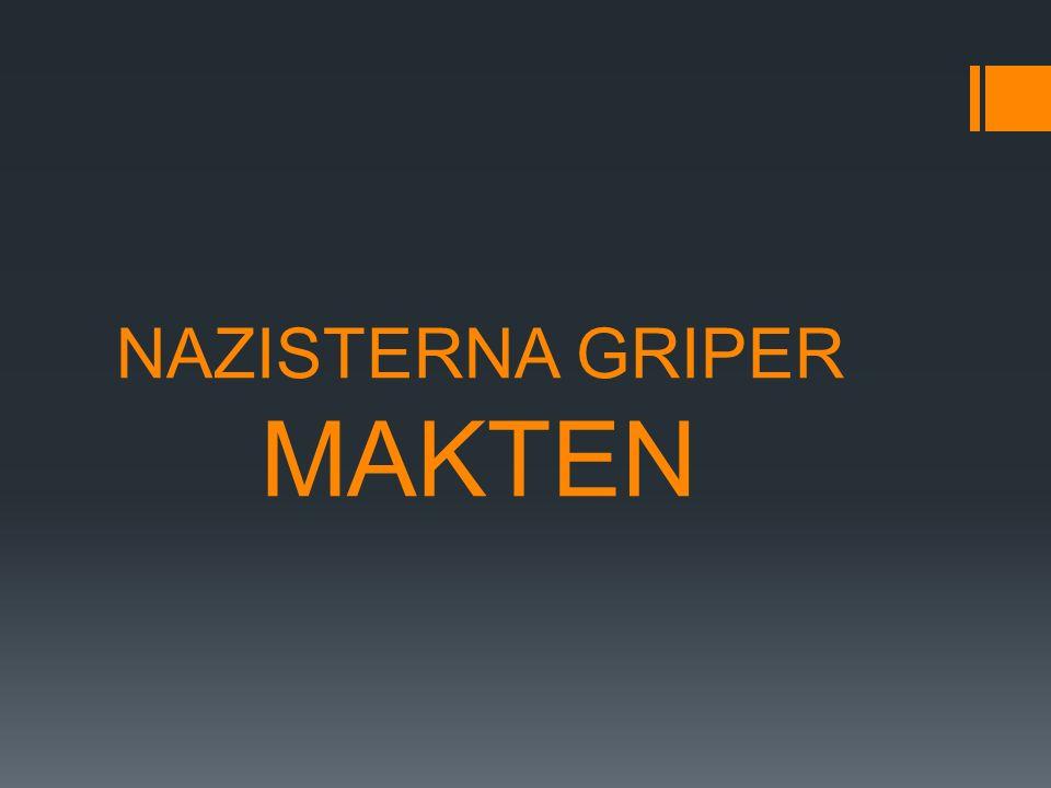 NAZISTERNA GRIPER MAKTEN