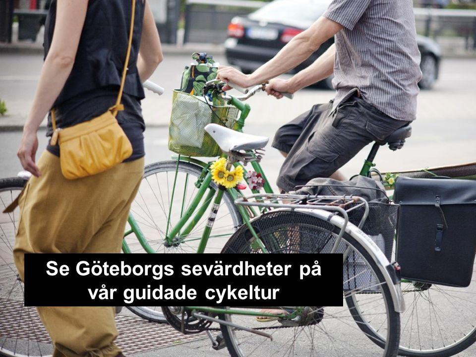 Se Göteborgs sevärdheter på vår guidade cykeltur