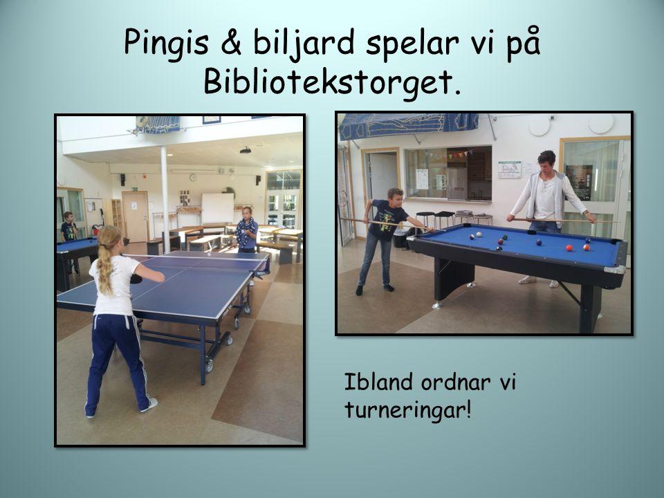 Pingis & biljard spelar vi på Bibliotekstorget. Ibland ordnar vi turneringar!