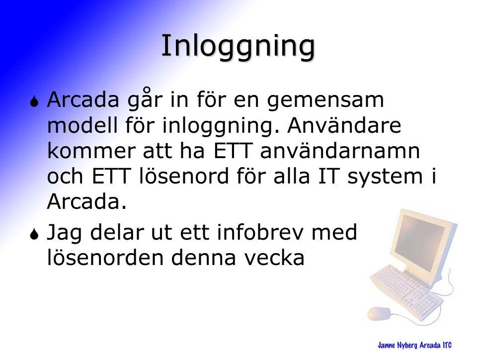Inloggning  Arcada går in för en gemensam modell för inloggning.