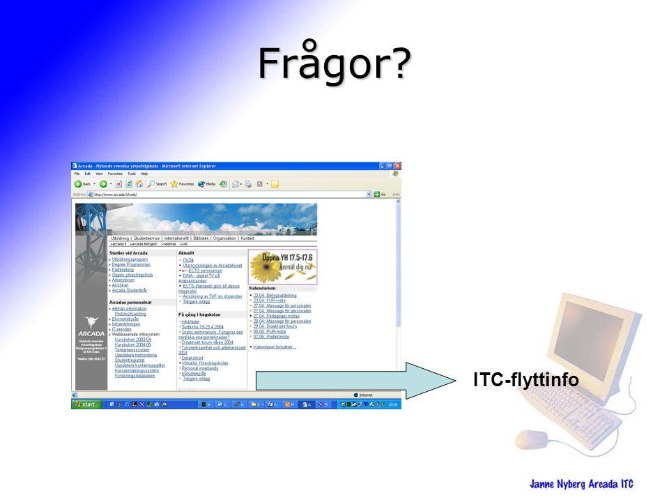 Frågor? ITC-flyttinfo