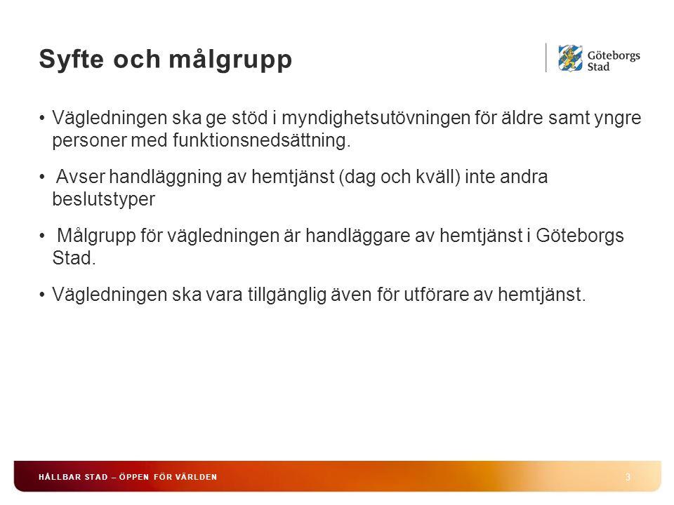 Vägledning kontra riktlinjer 4 HÅLLBAR STAD – ÖPPEN FÖR VÄRLDEN Handläggare ska alltid beakta vad som fastställts i stadens riktlinjer beslutade av kommunfullmäktige, t.ex.