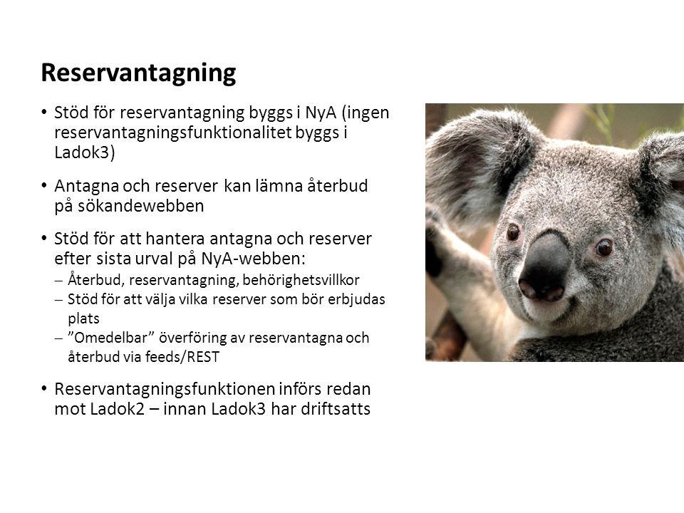 Sv Stöd för reservantagning byggs i NyA (ingen reservantagningsfunktionalitet byggs i Ladok3) Antagna och reserver kan lämna återbud på sökandewebben Stöd för att hantera antagna och reserver efter sista urval på NyA-webben:  Återbud, reservantagning, behörighetsvillkor  Stöd för att välja vilka reserver som bör erbjudas plats  Omedelbar överföring av reservantagna och återbud via feeds/REST Reservantagningsfunktionen införs redan mot Ladok2 – innan Ladok3 har driftsatts Reservantagning