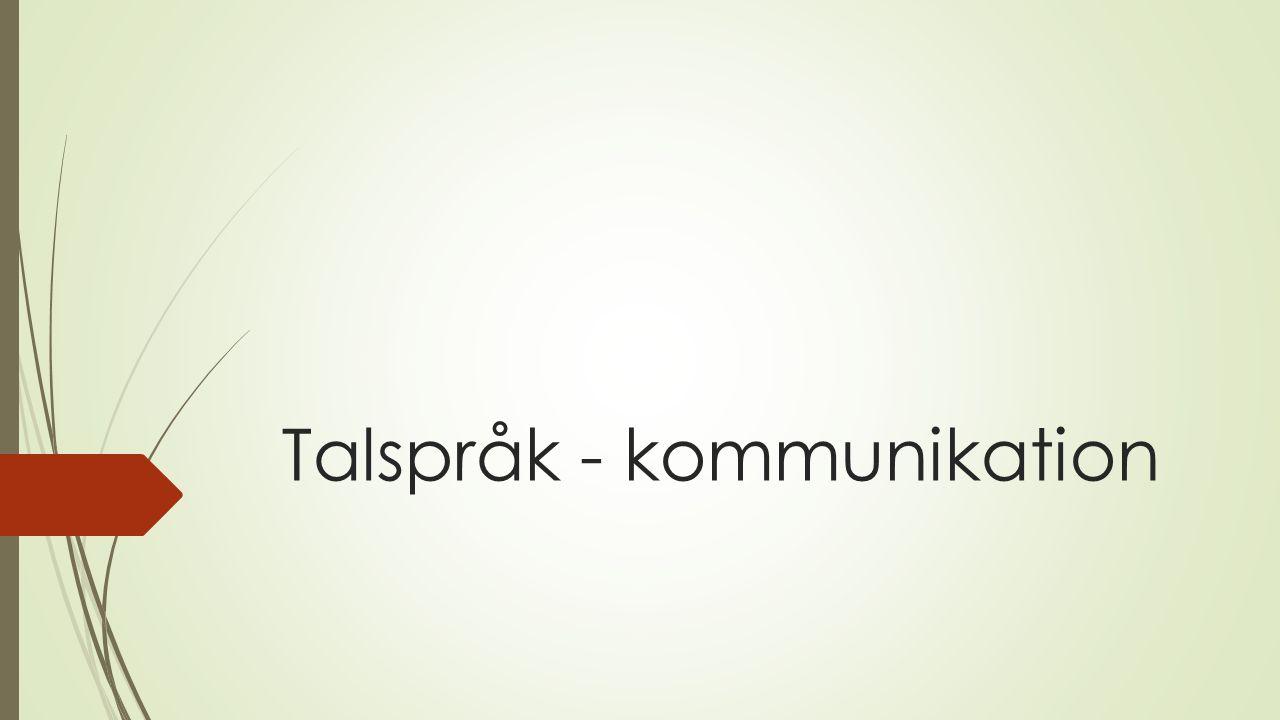 Talspråk - kommunikation