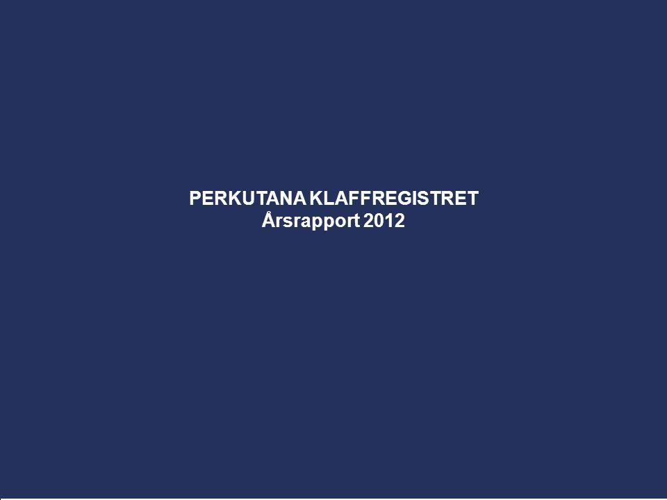 PERKUTANA KLAFFREGISTRET Årsrapport 2012