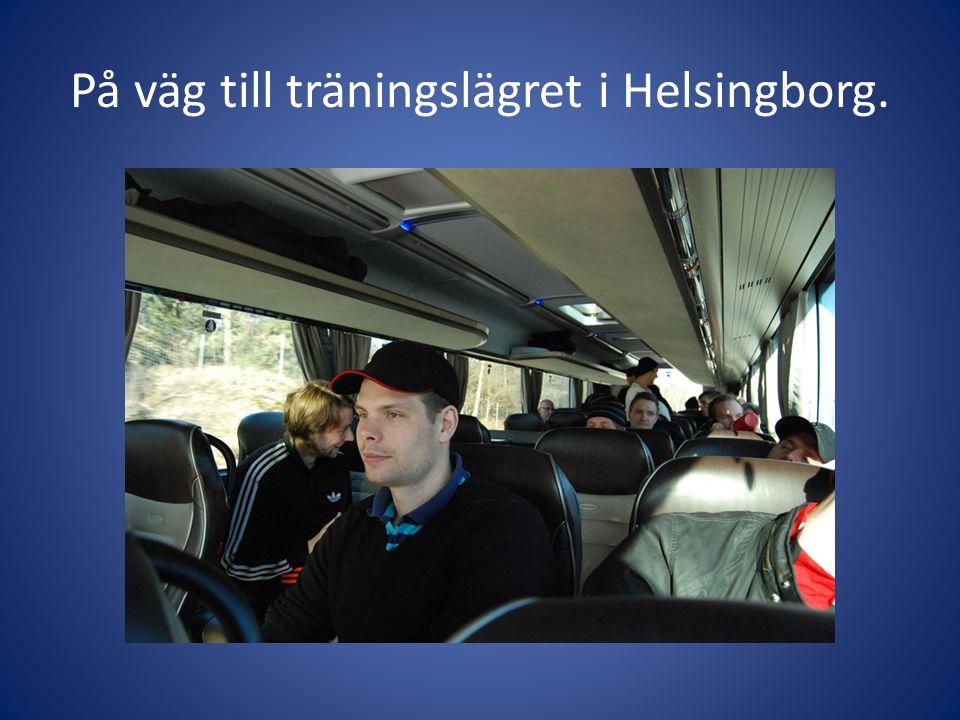 På väg till träningslägret i Helsingborg.