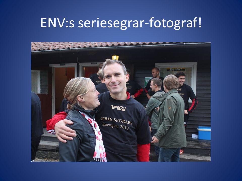 ENV:s seriesegrar-fotograf!