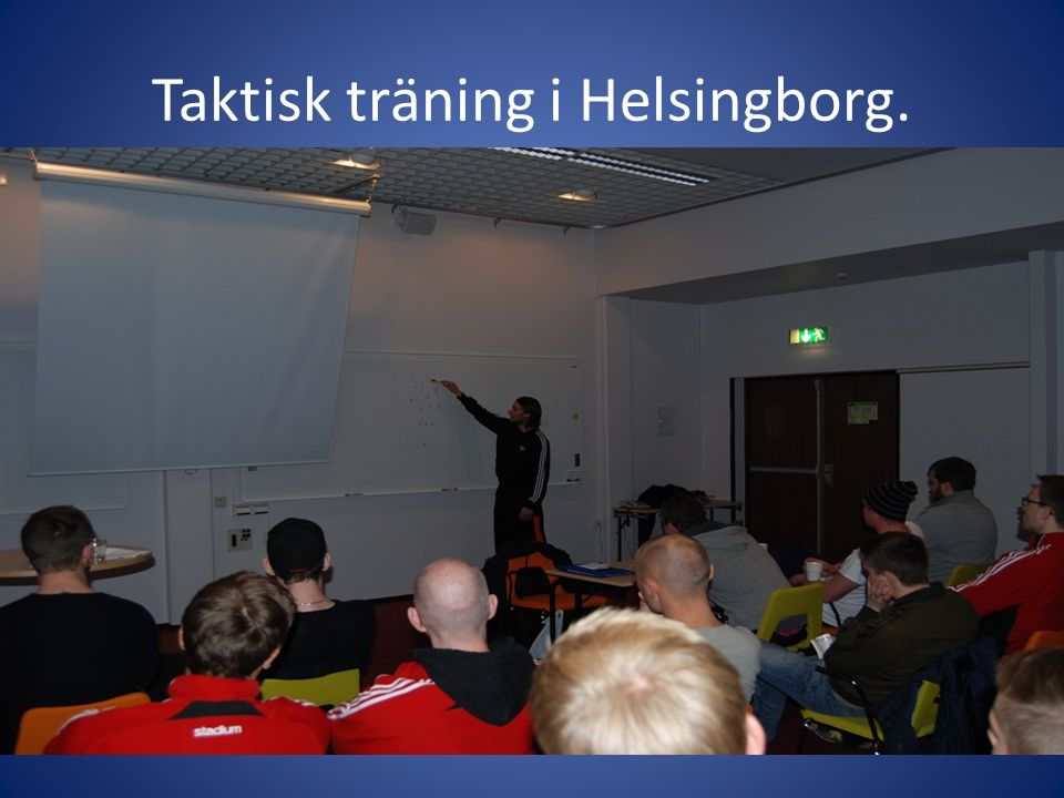 Taktisk träning i Helsingborg.