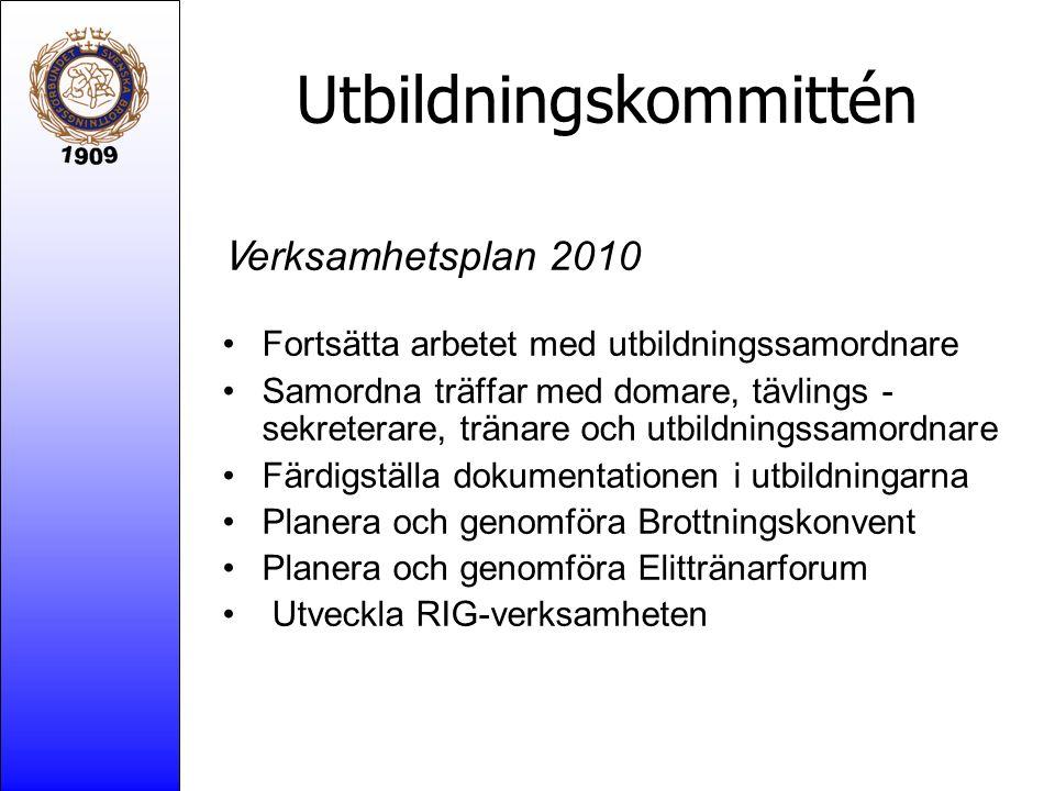 Utbildningskommittén V erksamhetsplan 2010 Fortsätta arbetet med utbildningssamordnare Samordna träffar med domare, tävlings - sekreterare, tränare oc