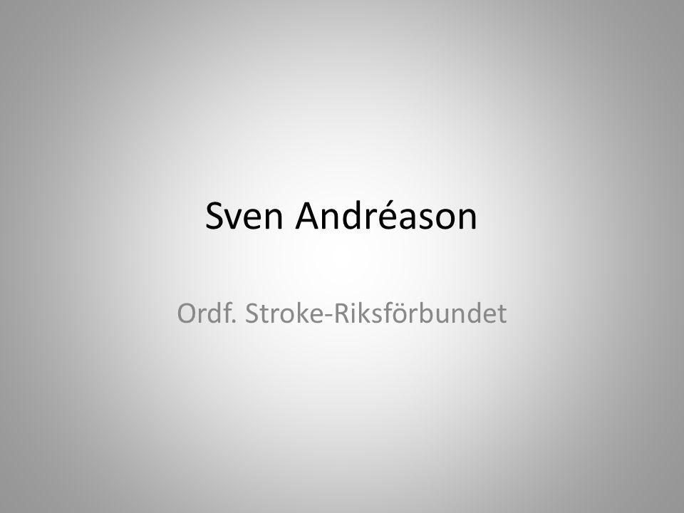 Sven Andréason Ordf. Stroke-Riksförbundet