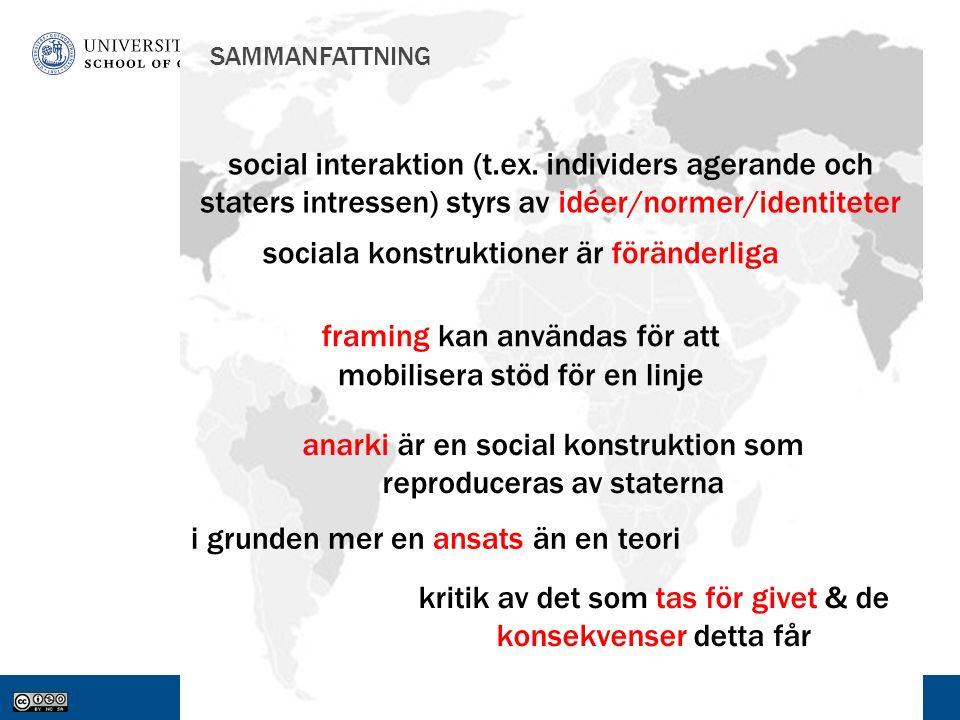 www.gu.se SAMMANFATTNING anarki är en social konstruktion som reproduceras av staterna social interaktion (t.ex.