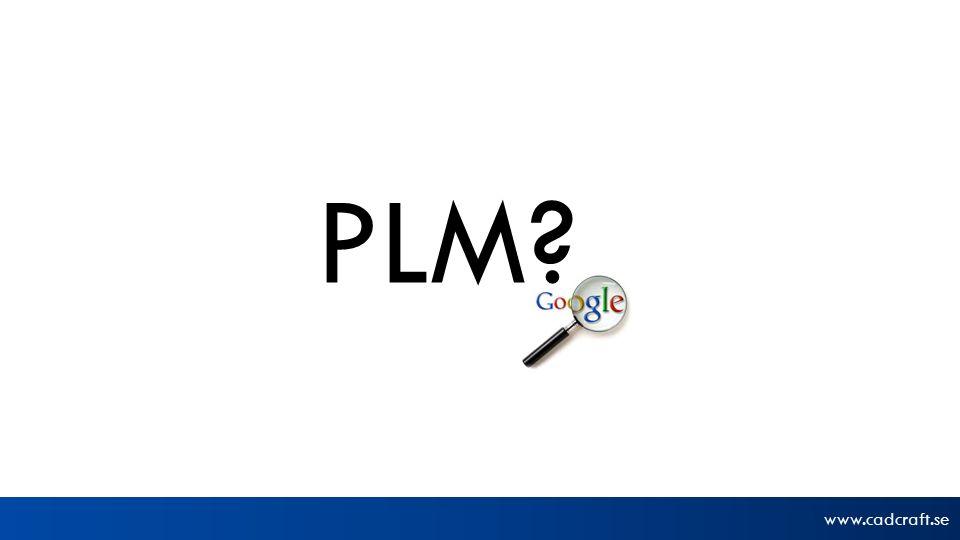www.cadcraft.se PLM?