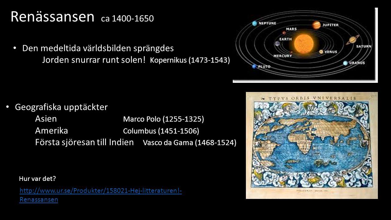 Renässansen ca 1400-1650 Boktryckarkonsten Johannes Gutenberg 1398-1468