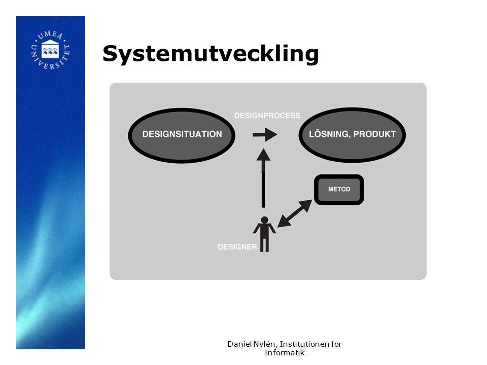 Daniel Nylén, Institutionen för Informatik Systemutveckling