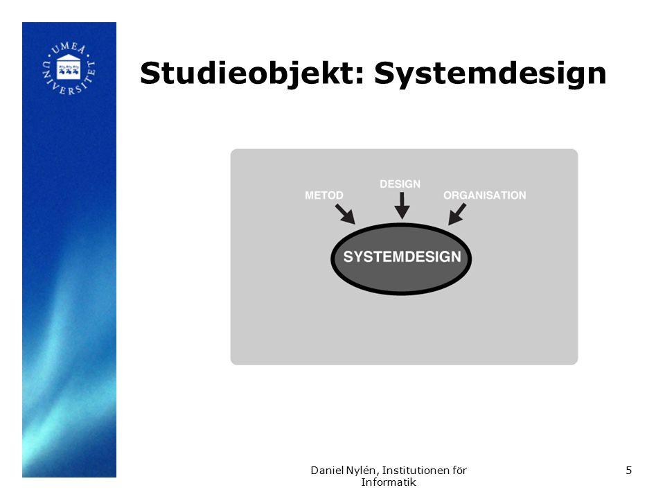Daniel Nylén, Institutionen för Informatik Produktorienterad metod Metodens syfte är att föreskriva önskade egenskaper hos produkten och vad som konstituerar god kvalitet Grundläggande tanke: om designern vet målet för sin process, så kommer han själv att kunna lösa problemet med att ta sig dit.