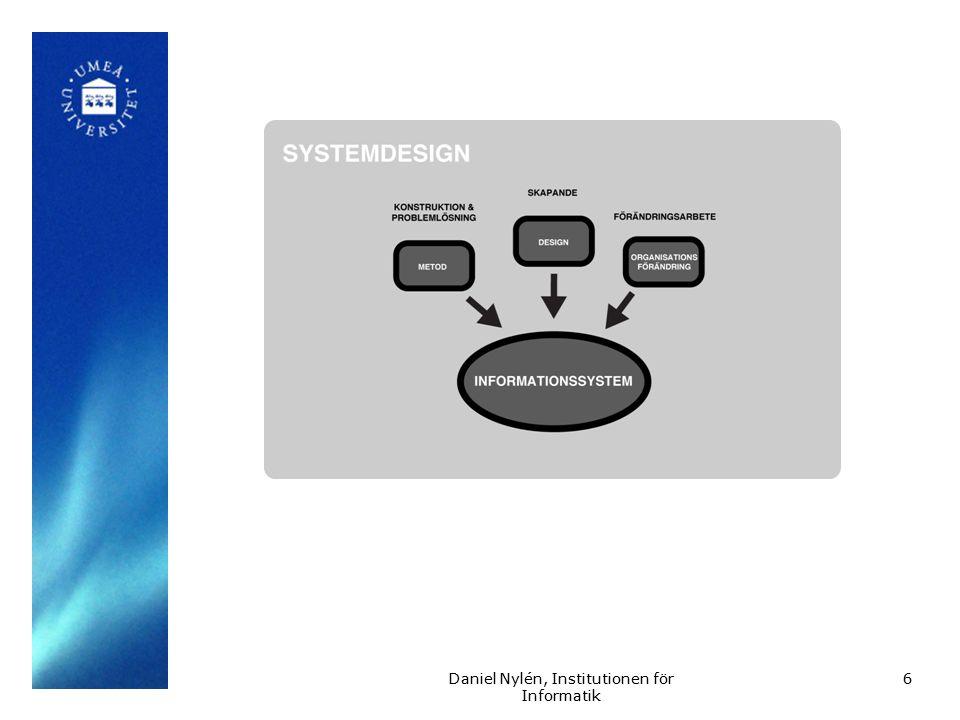 7 Design Design är att uppfinna, välja, utveckla, utforma och bestämma ett någots funktioner, egenskaper, utseende, uppförande, möjligheter och begränsningar Stolterman, s 9