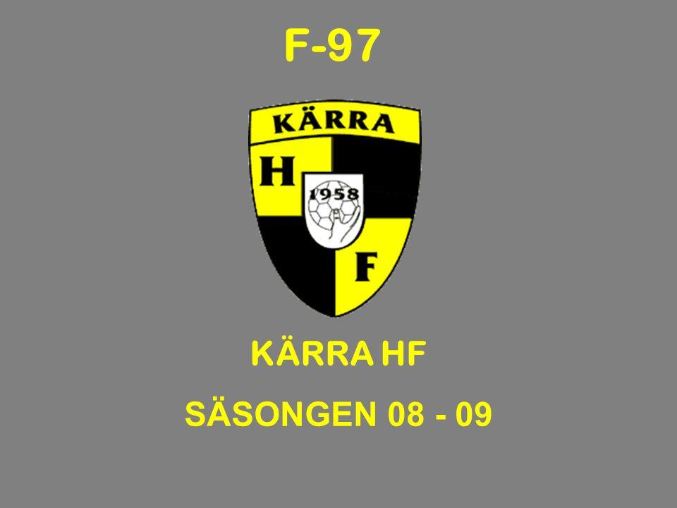KÄRRA HF SÄSONGEN 08 - 09 F-97