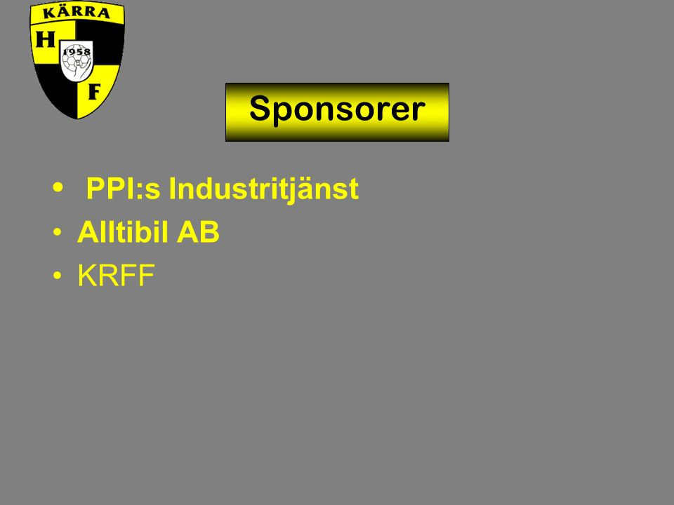 Sponsorer PPI:s Industritjänst Alltibil AB KRFF