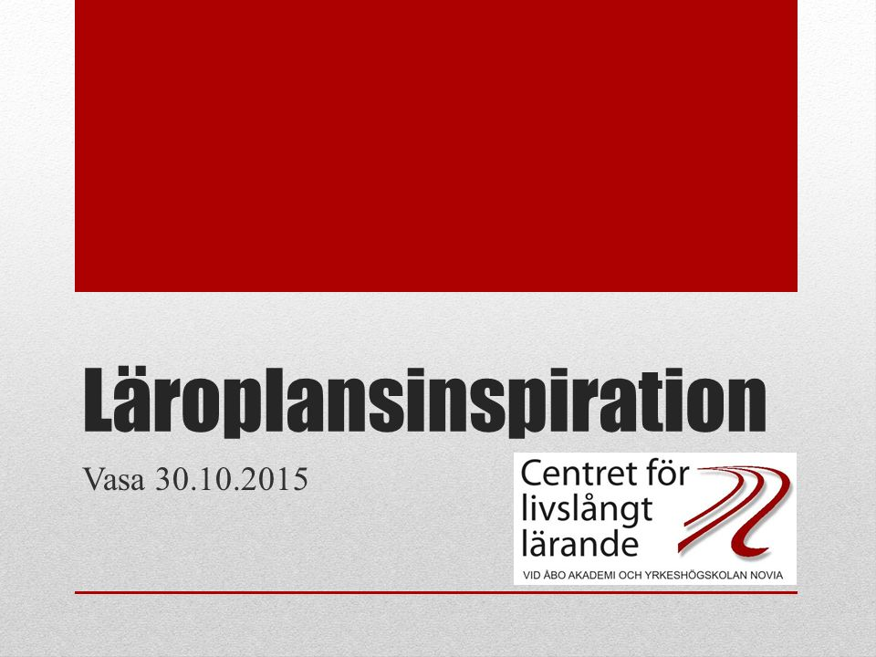 Läroplansinspiration Vasa 30.10.2015
