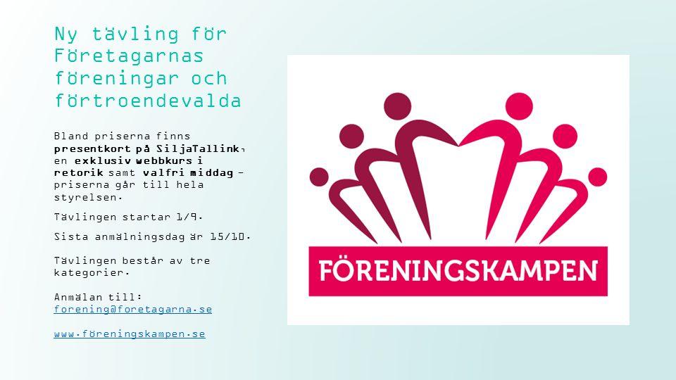 Ny tävling för Företagarnas föreningar och förtroendevalda Bland priserna finns presentkort på SiljaTallink, en exklusiv webbkurs i retorik samt valfri middag - priserna går till hela styrelsen.