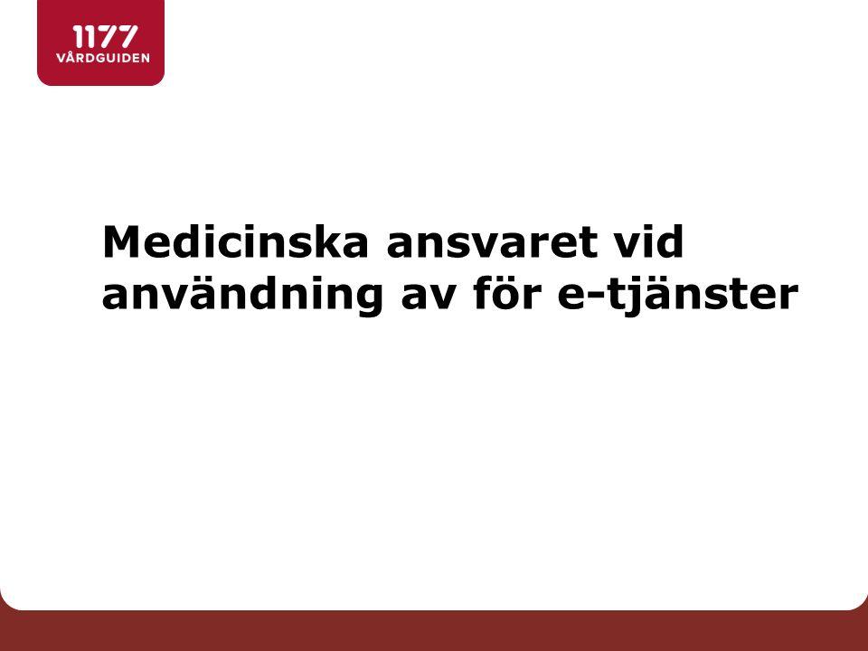 Medicinska ansvaret vid användning av för e-tjänster