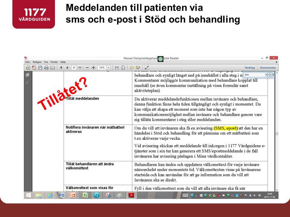 Meddelanden till patienten via sms och e-post i Stöd och behandling Tillåtet
