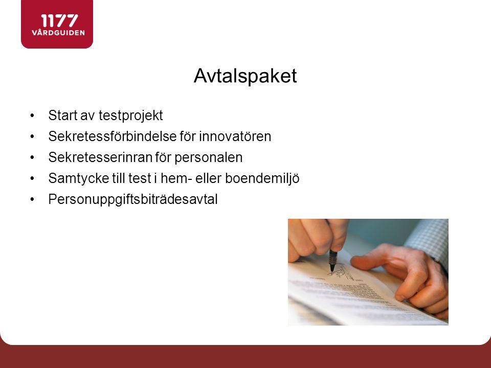 Avtalspaket Start av testprojekt Sekretessförbindelse för innovatören Sekretesserinran för personalen Samtycke till test i hem- eller boendemiljö Personuppgiftsbiträdesavtal
