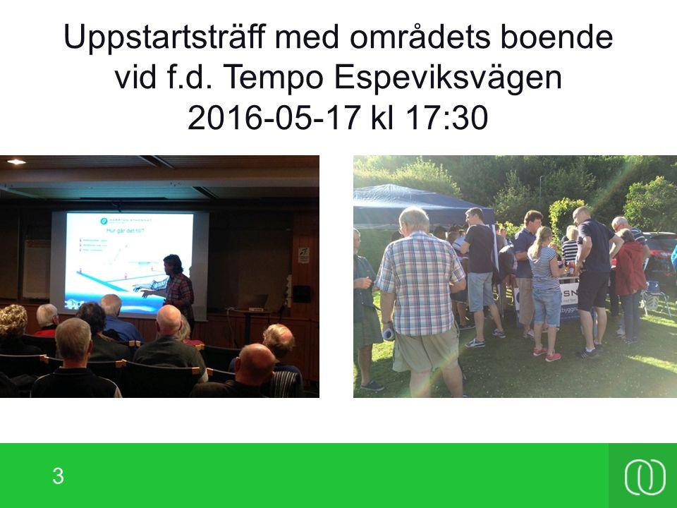 3 Uppstartsträff med områdets boende vid f.d. Tempo Espeviksvägen 2016-05-17 kl 17:30