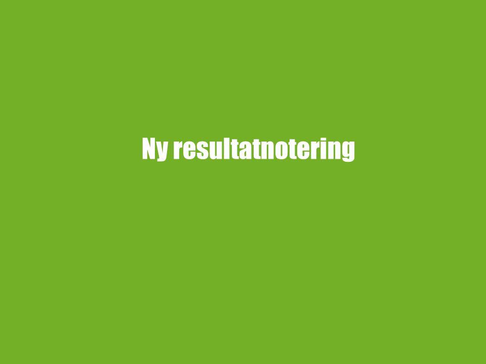 8 NY RESULTATNOTERING Resultatnoteringar läggs in i vyn Förbereda kurstillfälle.