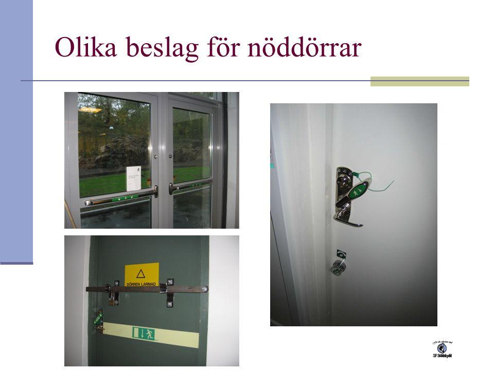 Olika beslag för nöddörrar