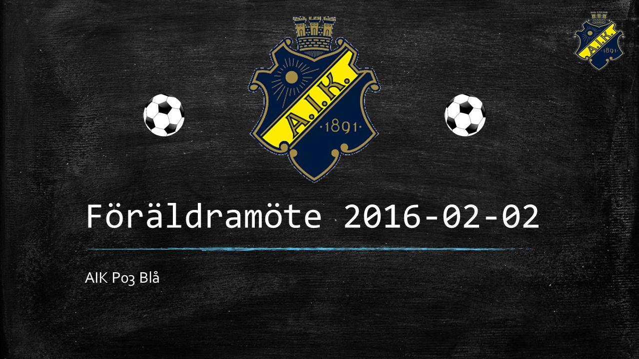 Föräldramöte 2016-02-02 AIK P03 Blå