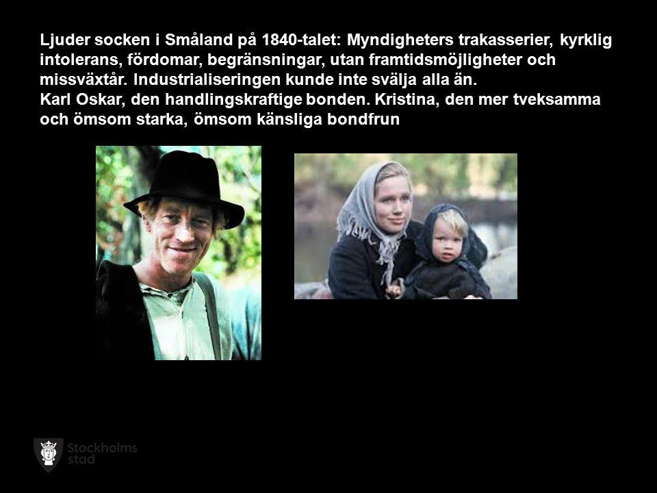 Ljuder socken i Småland på 1840-talet: Myndigheters trakasserier, kyrklig intolerans, fördomar, begränsningar, utan framtidsmöjligheter och missväxtår.