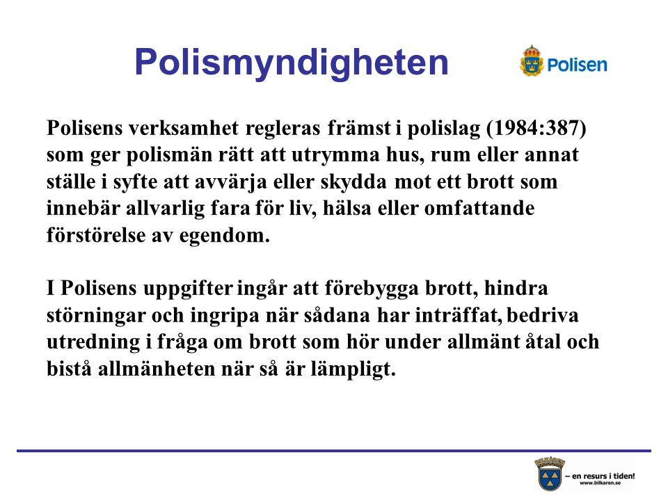 Polisens verksamhet regleras främst i polislag (1984:387) som ger polismän rätt att utrymma hus, rum eller annat ställe i syfte att avvärja eller skydda mot ett brott som innebär allvarlig fara för liv, hälsa eller omfattande förstörelse av egendom.