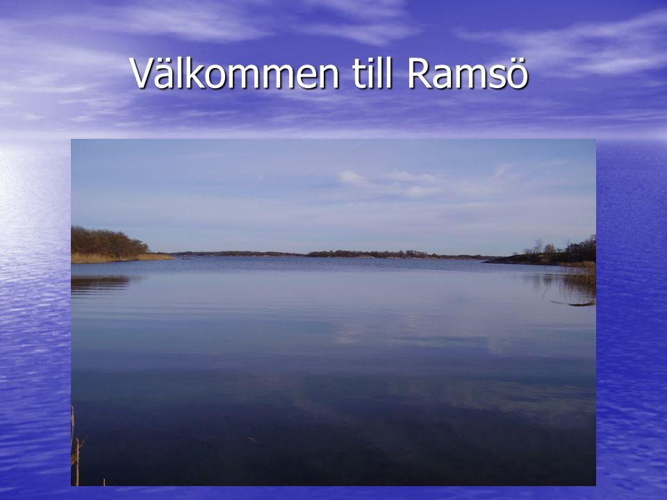 Välkommen till Ramsö Välkommen till Ramsö