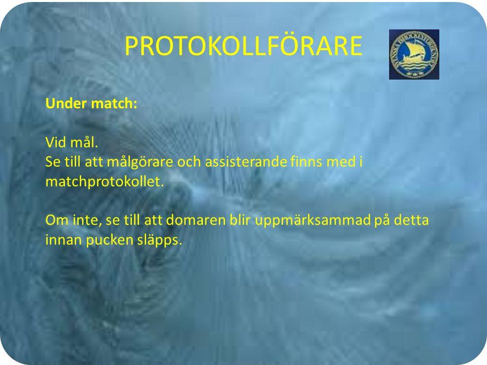 REGLER FÖR MATCHFUNKTIONÄRER Straffslag skall protokollföras som en förseelse i protokollet.