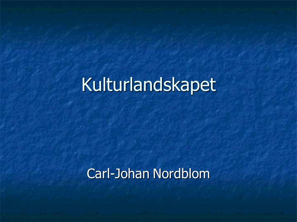 Kulturlandskapet Carl-Johan Nordblom