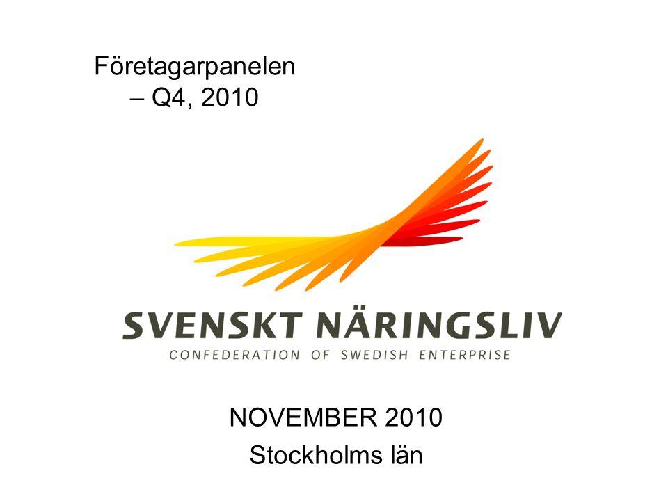Företagarpanelen – Q4, 2010 NOVEMBER 2010 Stockholms län