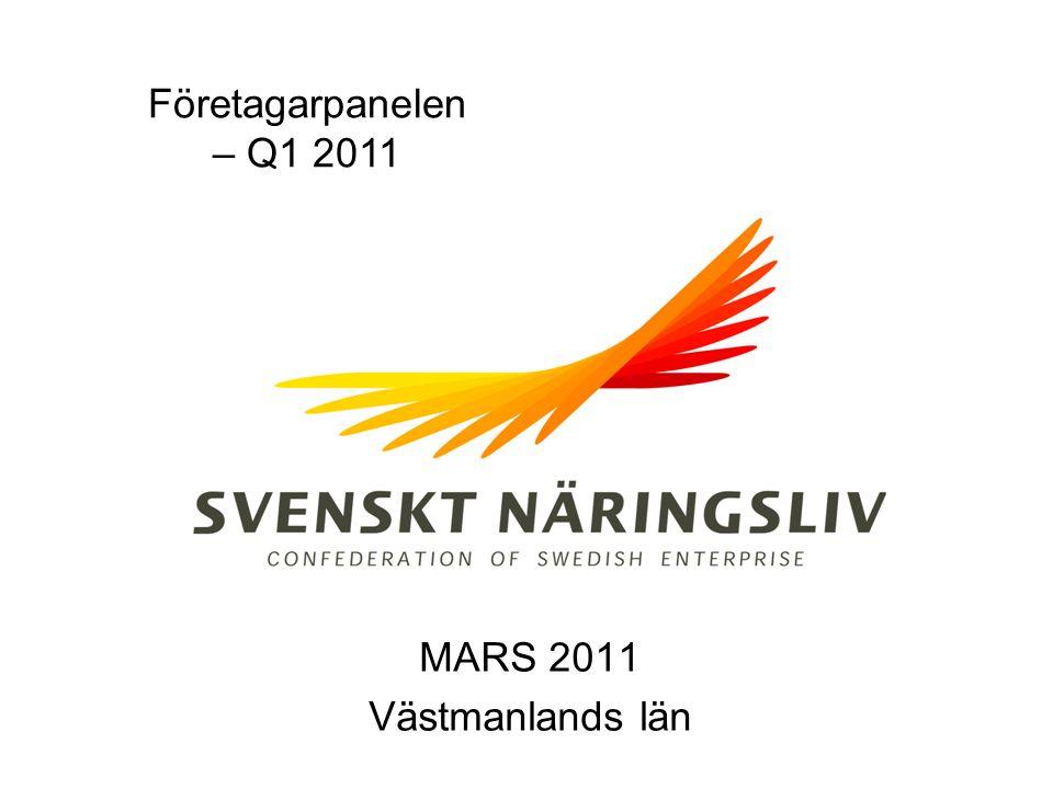 Företagarpanelen – Q1 2011 MARS 2011 Västmanlands län