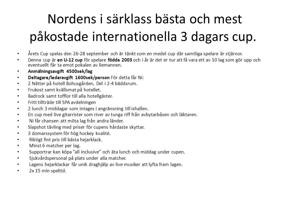 Finansiering av Cupen Lagavgiften på 4500kr är betald från lagkassan Före 1/9- 2014 ska deltagaravgiften på 1600kr/deltagare betalas tot 27 200kr Lagkassa idag 5 100kr.