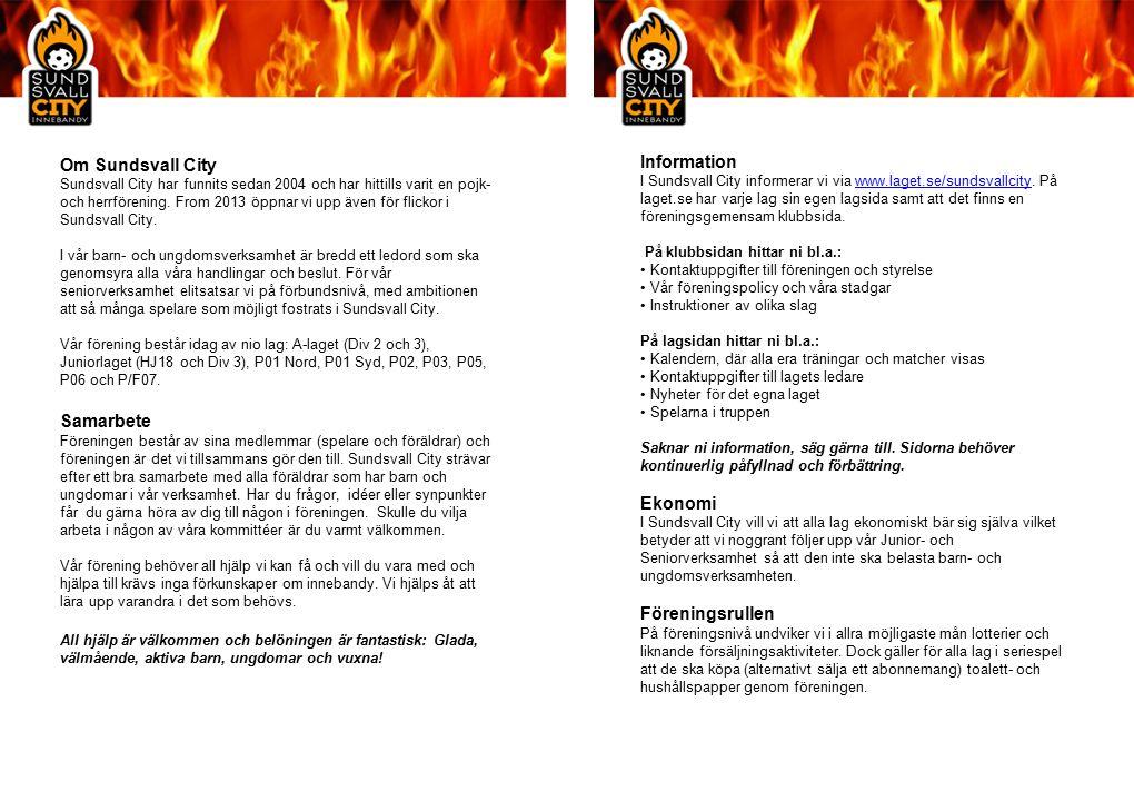 Information I Sundsvall City informerar vi via www.laget.se/sundsvallcity.