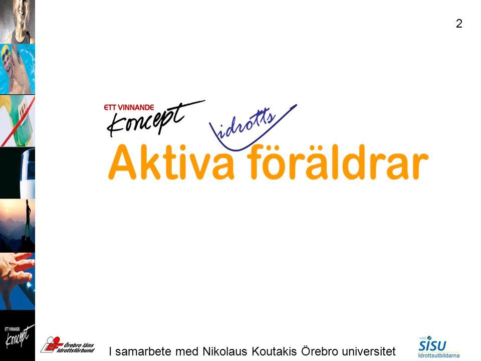 I samarbete med Nikolaus Koutakis Örebro universitet 2