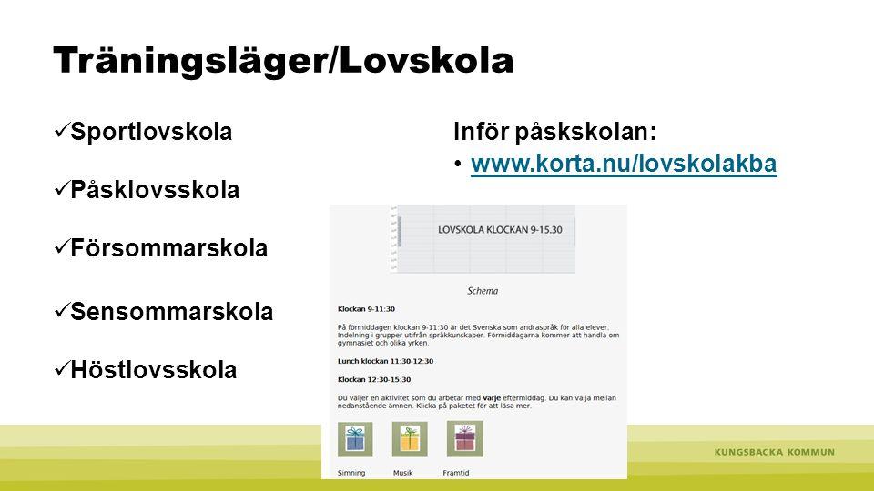 Träningsläger/Lovskola Sportlovskola Påsklovsskola Försommarskola Sensommarskola Höstlovsskola Inför påskskolan: www.korta.nu/lovskolakba