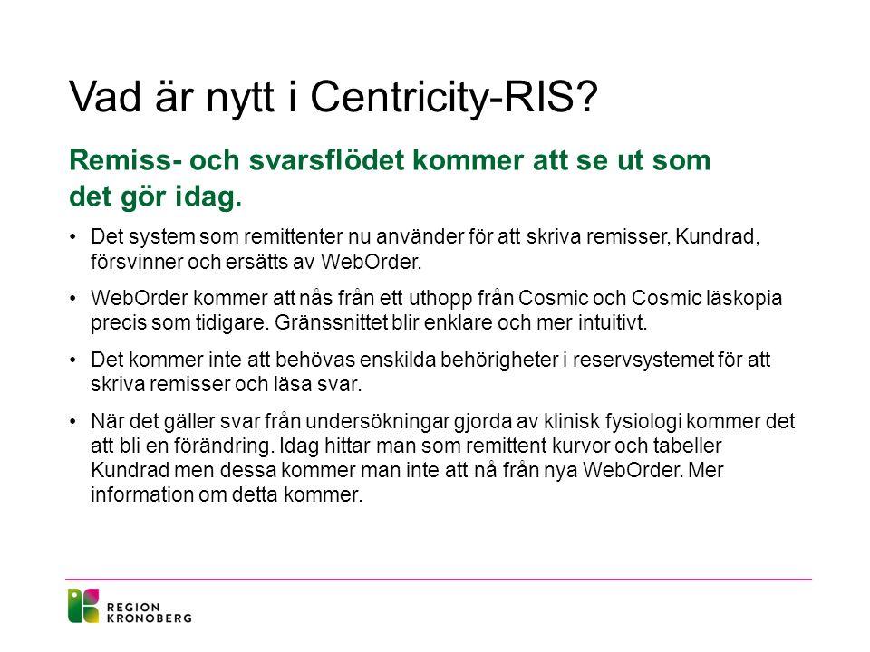 Vad är nytt i Centricity-RIS. Remiss- och svarsflödet kommer att se ut som det gör idag.